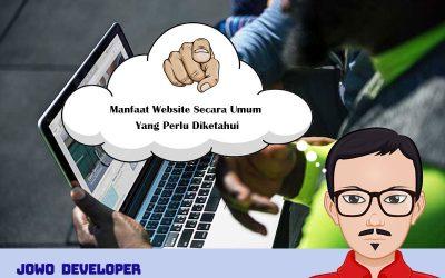 Manfaat Website Secara Umum Yang Perlu Diketahui