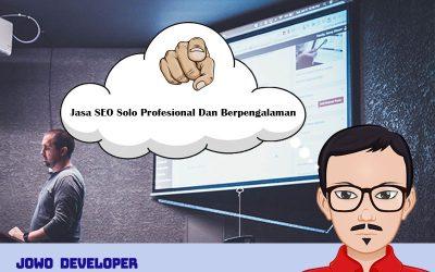 Jasa SEO Solo Profesional Dan Berpengalaman