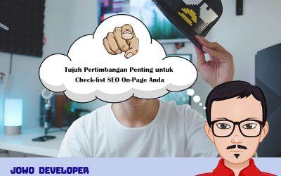Tujuh Pertimbangan Penting untuk Check-list SEO On-Page Anda