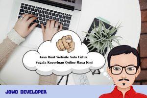 Jasa Buat Website Solo Untuk Segala Keperluan Online Murah