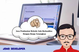 Jasa Pembuatan Website Solo Berkualitas Dengan Harga Terjangkau